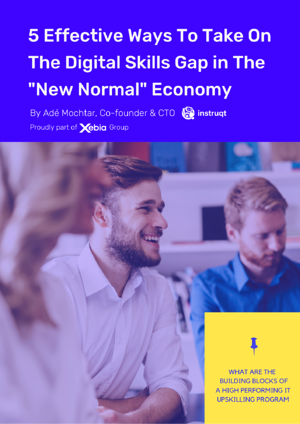 5 Effective Ways To Take On The Digital Skills Gap in The _New Normal_ Economy (3)