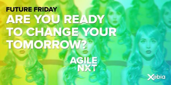 AGILE NXT Future Friday