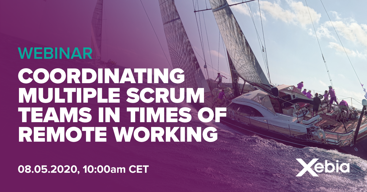 Webinar - Coordinating multiple Scrum teams in times of remote working - How to stay in control of the situation v1